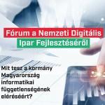 Digitális Jólét Fórum - Nemzeti digitális ipar fejlesztése